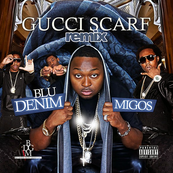 Blu Denim - Gucci Scarf (Remix) [feat. Migos] - Single Cover