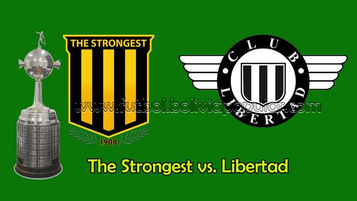 The Strongest vs. Libertad - En Vivo - Online - Copa Libertadores