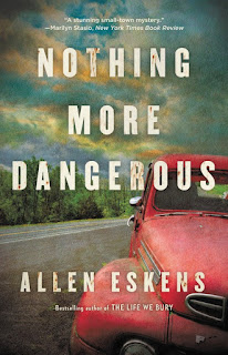 Review of Nothing More Dangerous by Allen Eskens