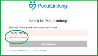 Setelah masukkan Nomor Ponsel atau Alamat Email, nanti akun anda akan terlihat apakah aktif atau akun tidak ditemukan di pedulindungi. Contoh di bawah ini