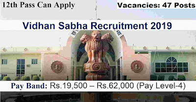 Vidhan Sabha 47 Assistant Recruitment 2019
