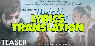 Wafa Na Raas Aayee Lyrics in English | With Translation | – Jubin Nautiyal