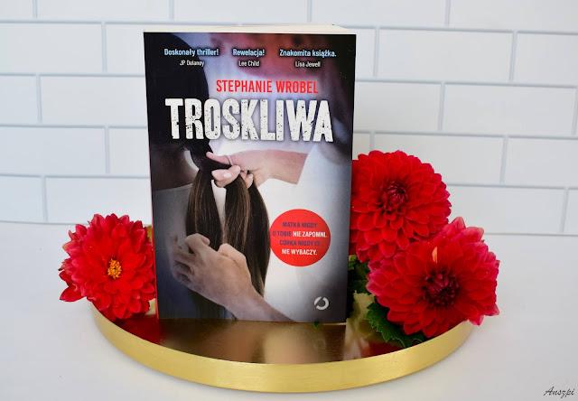 recenzja książki Troskliwa