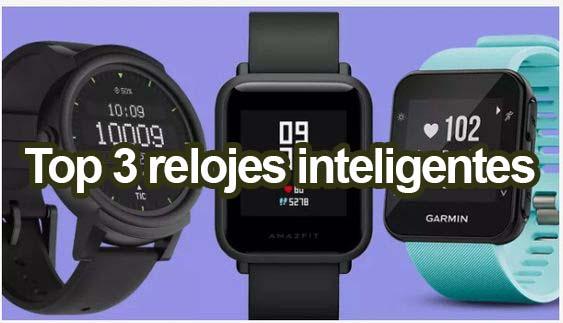 top 3 Relojes Inteligentes 2021