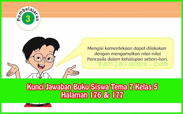 Kunci Jawaban Tema 7 Kelas 5 Halaman 176 & 177