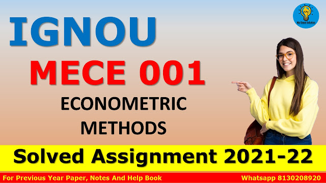 MECE 001 ECONOMETRIC METHODS Solved Assignment 2021-22
