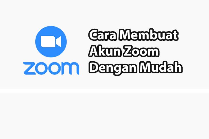 Cara Membuat Akun Zoom Meeting Dalam 5 Menit