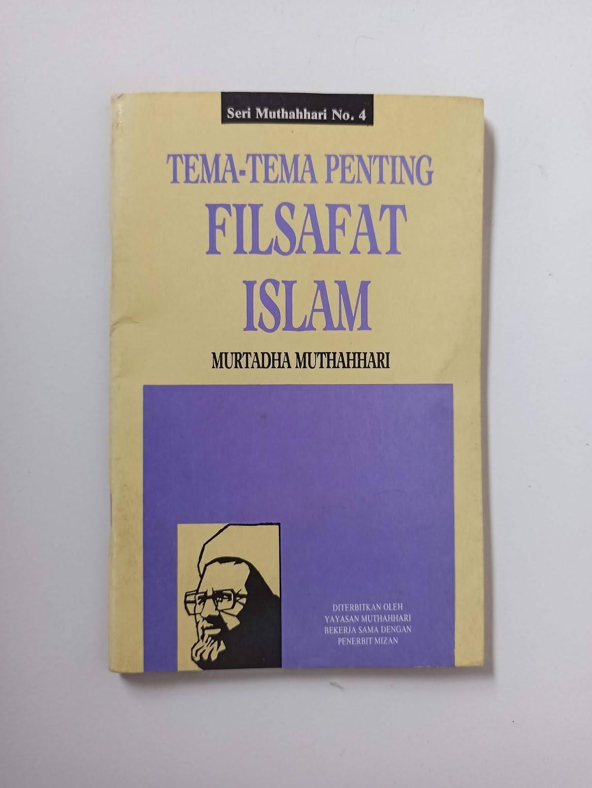 Buku Langka Tema-Tema Penting Filsafat Islam