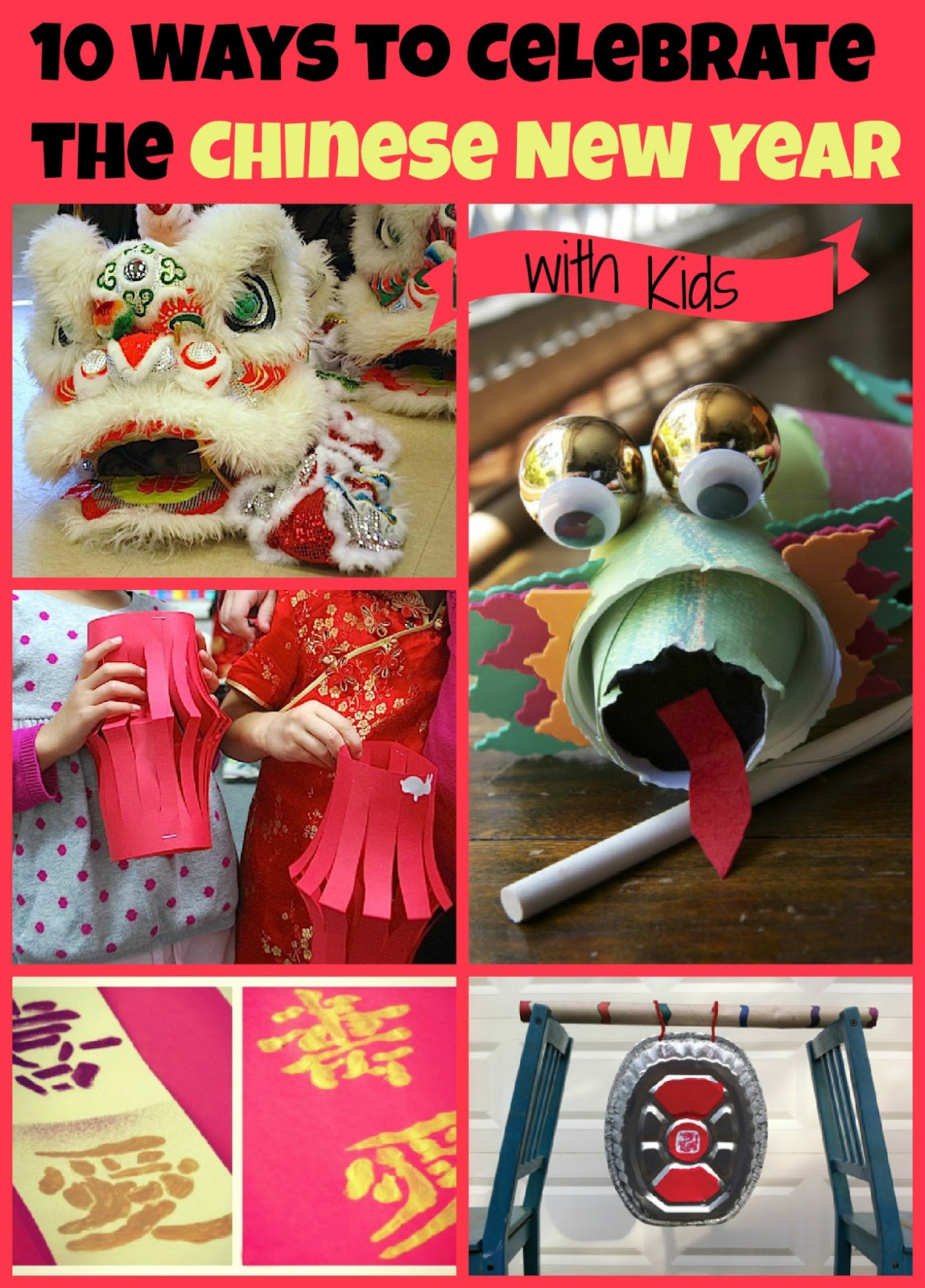 10 Ways To Celebrate Chinese New Year Kid S Co Op