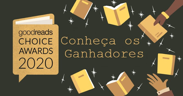 Ganhadores Goodreads Choise Awards 2020