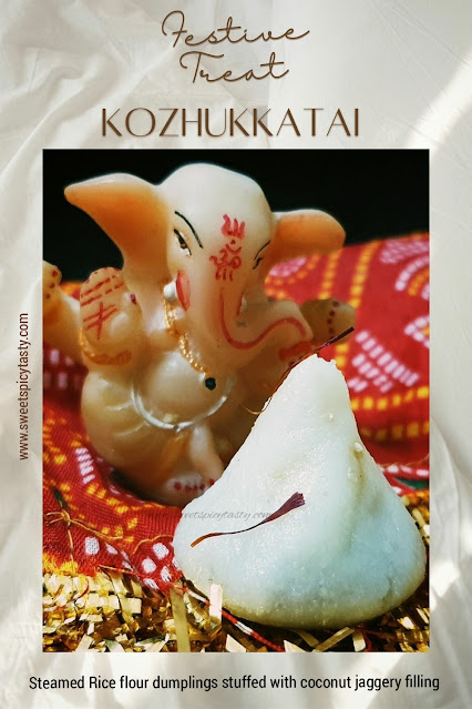 Kozhukkattai is Lord Ganesha's favorite .we offer these incredibly delicious offering made from rice flour &jaggery on Ganesh Chaturthi & sankashti, modaka priyan, thenga poorna kozhukkata, how to make kozhukkatai without rice flours,  easy kozhukkatai recipe, varamahalakshmi habba kadubu , modaka , ukadiche modak , why does ganesha love modaks , rice flour steamed dumplings, rice flour dumpling with jaggery stuffing