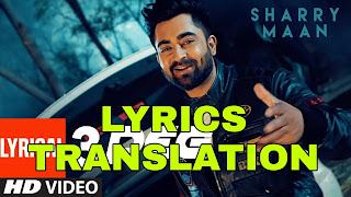 3 Peg Lyrics Meaning in Hindi (हिंदी) – Sharry Mann | Parmish Verma