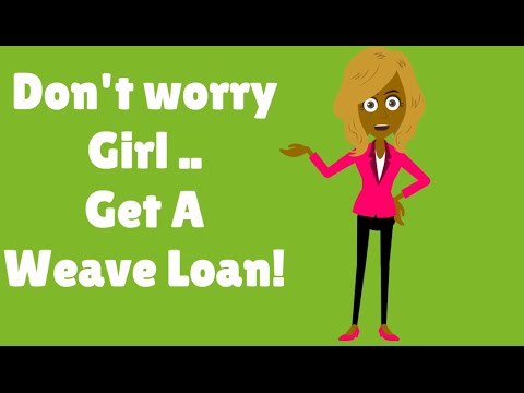 The Weave Loan Store:  This Is Real and Sad