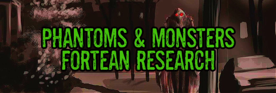 Phantoms & Monsters Fortean Research