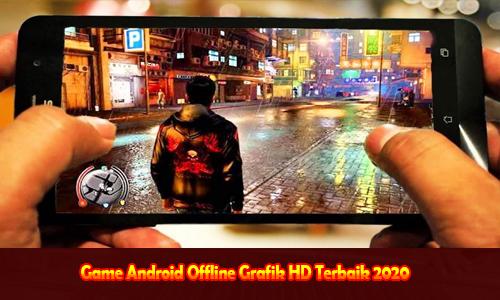 Game Android Offline Grafik HD Terbaik 2020