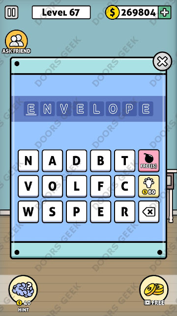 The answer for Escape Room: Mystery Word Level 67 is: ENVELOPE
