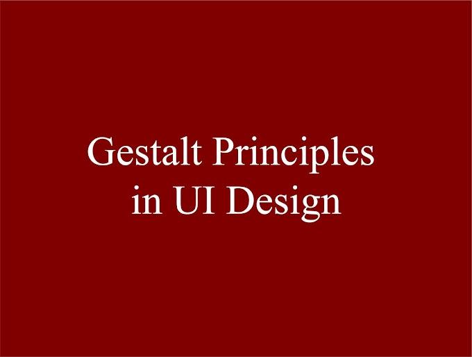 Teori dan Prinsip Gestalt Dalam Desain UI