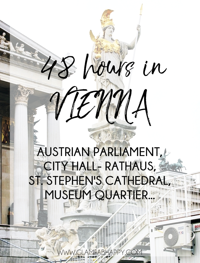 48h in Vienna city, Parliament, Rathaus, St. Stephen Cathedral, walking zone
