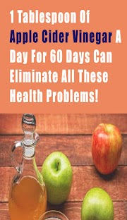1 Tablespoon Of Apple Cider Vinegar A Day For 60 Days Can Eliminate All These Health Problems!