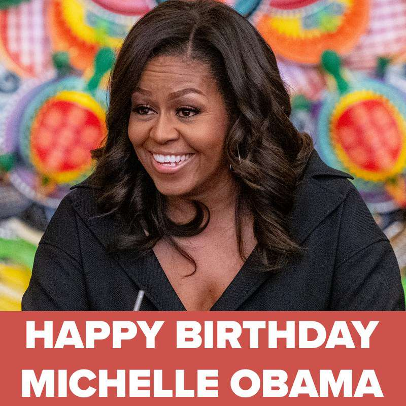 Michelle Obama's Birthday Wishes Images