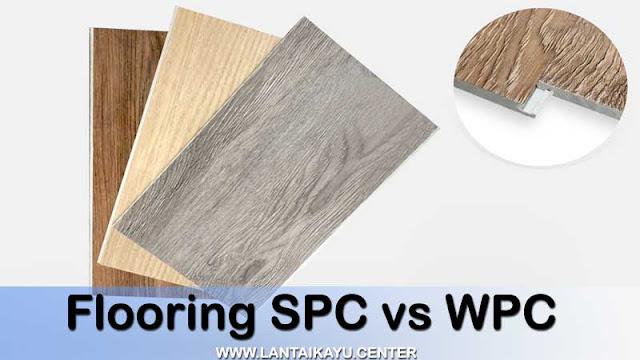 Perbandingan lantai SPC dan lantai WPC