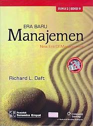 ajibayustore Judul Buku : ERA BARU MANAJEMEN NEW ERA OF MANAGEMENT BUKU 2 Pengarang : Richard L. Daft Penerbit : Salemba Empat