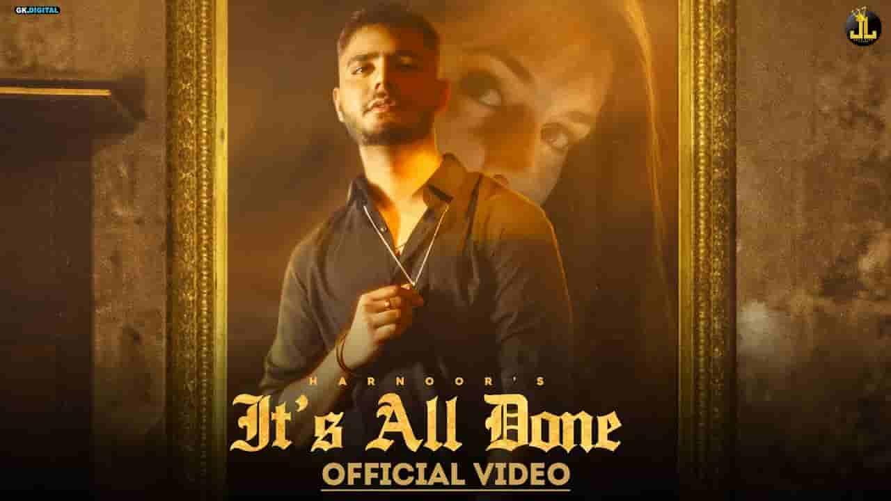 इट्स आल डन It's all done lyrics in Hindi Harnoor Ilam Punjabi Song