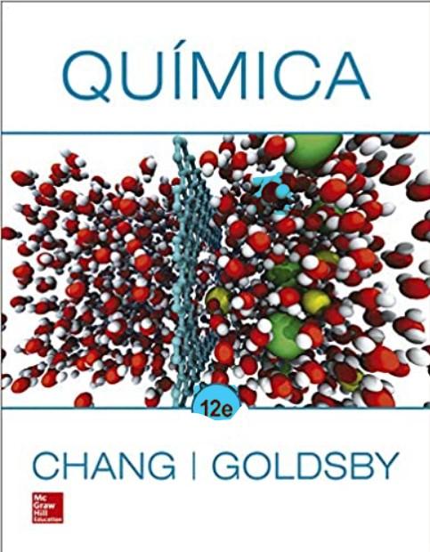 Quimica 12 e Raymond Chang y Kenneth A. Goldsby en pdf