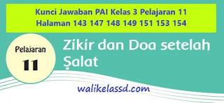 Kunci Jawaban PAI Kelas 3 Pelajaran 11 Halaman 143 147 148 149 151 153 154