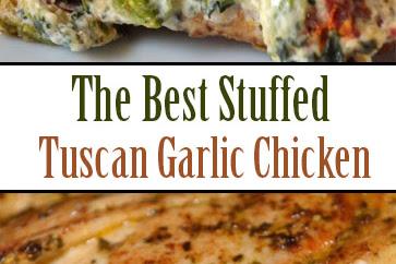 The Best Stuffed Tuscan Garlic Chicken