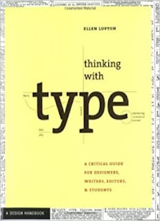 Thinking with Type: A Critical Guide for Designers, Writers, Editors