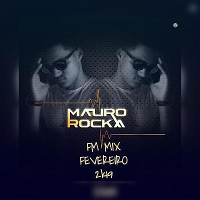 Dj Mauro RoCka - FM MIX (FEVEREIRO)