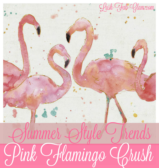 http://www.lush-fab-glam.com/2016/06/summer-style-trends-crushing-on-pink-flamingos.html