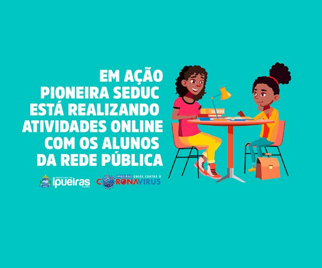 Ipueiras: Secretaria de Educação promove atividades online para os alunos do município