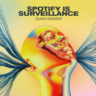 Evan Greer - Spotify Is Surveillance Music Album Reviews