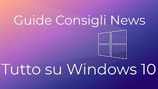 Tutto su Windows 10