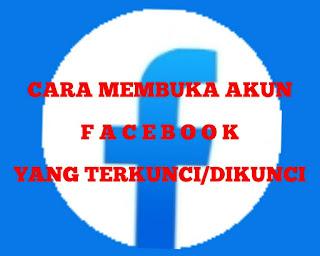 cara-membuka-akun-facebook-terkunci-dan-dikunci-2