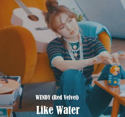 Lirik lagu WENDY Like Water dan Artinya