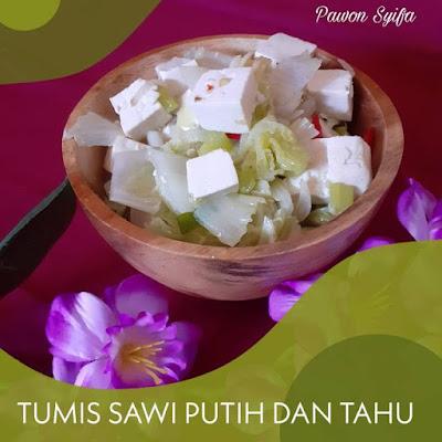 Pawon Syifa: Resep Tumis Sawi Putih dan Tahu www.guntara.com
