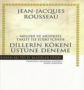 Jean Jacques Rousseau - Dillerin Kökeni Üstüne Deneme