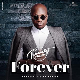Twenty Fingers - Forever ( 2020 ) [DOWNLOAD]