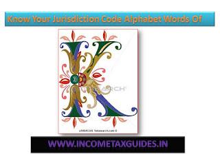 Jurisdiction Code in Income-Tax India, A.O.Code,Jurisdiction Code, Ward, Circle , e filling return to required Jurisdiction Code