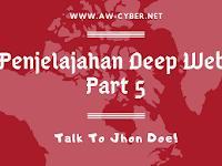 Penjelajahan Deep Web Part 5: Talk to Jhon Doe – Ngobrol Dalam Deep Web!