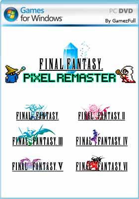 Final Fantasy I + II + III Pixel Remaster PC Español [Mega]
