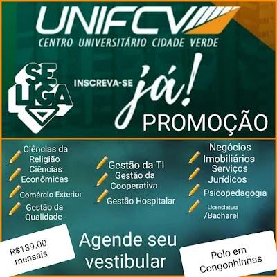 Promoção para esse mês UNIFCV - Centro Universitário Cidade Verde. São mais de 11 cursos