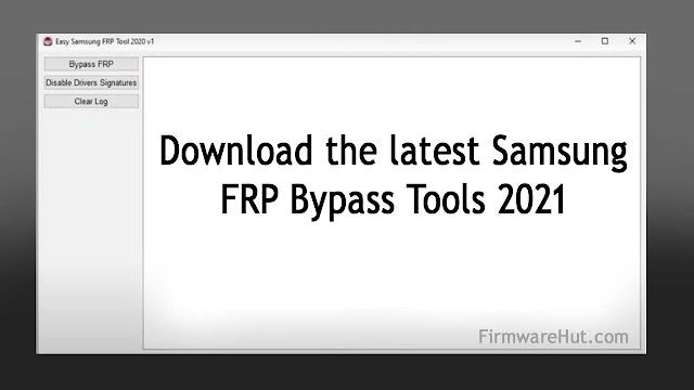 Download latest Samsung FRP Bypass Tools & Pattern Unlock 2021