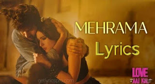 Mehrama Song Lyrics - Love Aaj Kal Hindi Movie 2020 |