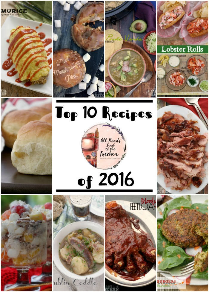 These were the 10 most popular recipes posted on All Roads Lead to the Kitchen in 2016.