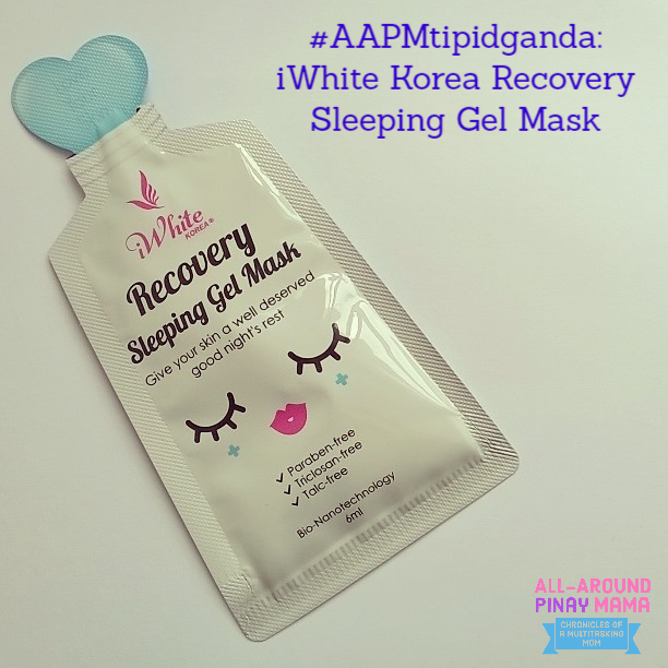 All-Around Pinay Mama: iWhite Korea Recovery Sleeping Gel Mask