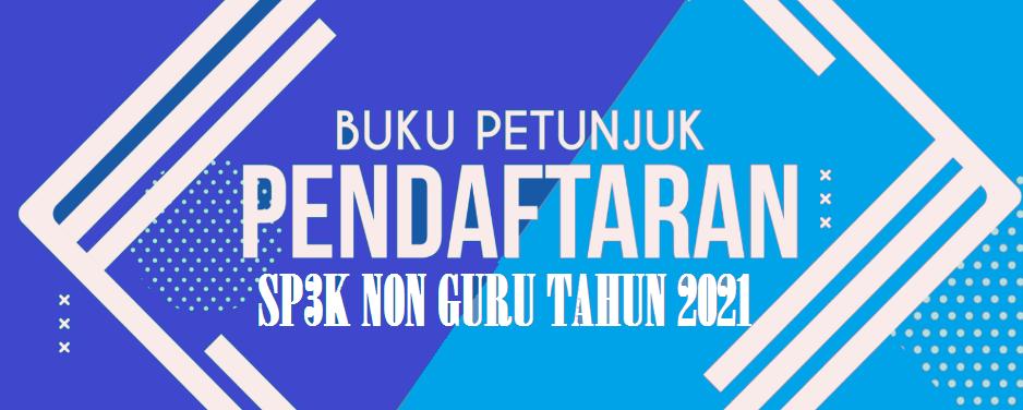 Download Buku Petunjuk Pendaftaran PPPK (P3K) Non Guru Tahun 2021